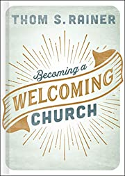 Becoming a Welcoming Church di Thom S.…