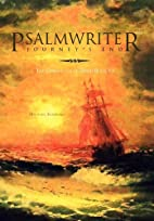 Psalmwriter Journey's End: The Chronicles of…