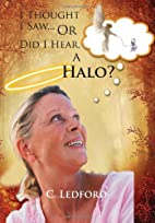 I Thought I Saw... Or Did I Hear, A Halo? by…