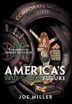 America's True Green Future: 100 Common…