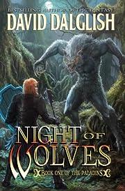 Night of Wolves: The Paladins #1 af David…
