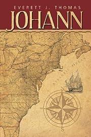 Johann por Everett J. Thomas