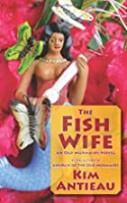 The Fish Wife: an Old Mermaids Novel by Kim…