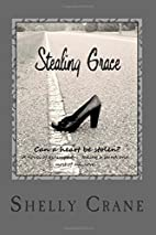 Stealing Grace by Shelly Crane