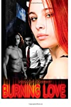Burning Love by Nomar Knight