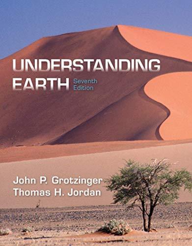 Understanding Earth, Grotzinger, John; Jordan, Thomas H.
