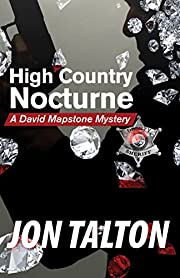 High Country Nocturne: A David Mapstone…