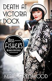 Death at Victoria Dock (Miss Fisher's…