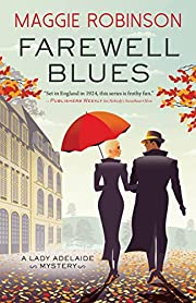 Farewell Blues (Lady Adelaide Mysteries, 4)…