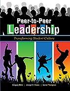 Peer-to-Peer Leadership: Transforming…