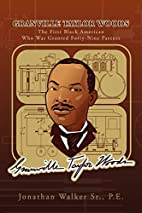 Granville Taylor Woods: The First Black…