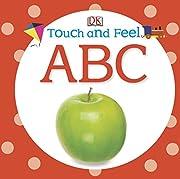 Touch and Feel: ABC (Touch & Feel) av DK…