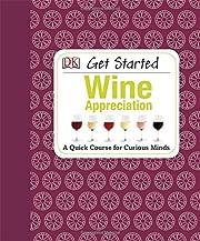 Get Started: Wine Appreciation av David…