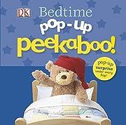 Pop-Up Peekaboo: Bedtime de DK Publishing