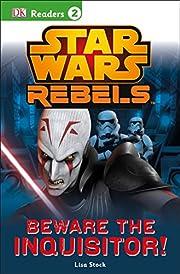 DK Readers L2: Star Wars Rebels: Beware the…