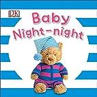 Baby Night-night by DK