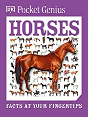 Pocket Genius: Horses: Facts at Your…