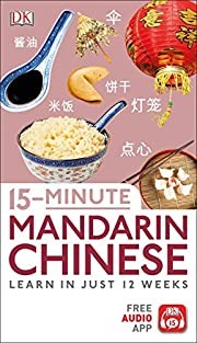 15-Minute Mandarin Chinese: Learn in Just 12…