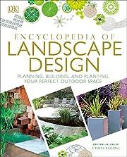 Encyclopedia of Landscape Design: Planning,…