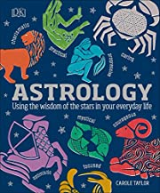 Astrology : using the wisdom of the stars in…