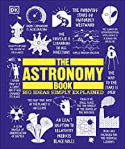 The Astronomy Book: Big Ideas Simply…