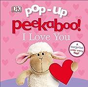 Pop-up Peekaboo! I Love You de DK