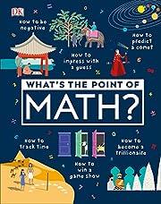 What's the Point of Math? por DK