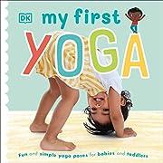 My First Yoga av DK