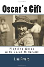 Oscar's Gift: Planting Words with Oscar…