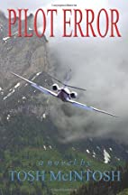 Pilot Error by Tosh McIntosh