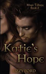 Katie's Hope: Book Two, Rhyn Trilogy af…