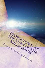 Georgetown at the Turn of the Millennium:…