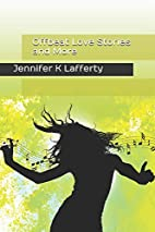 Offbeat Love Stories and More by Jennifer K.…