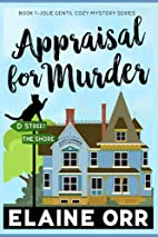 Appraisal for Murder by Elaine Orr
