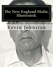 The New England Mafia. Illustrated.: With…