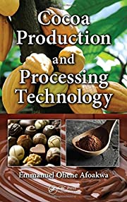 Cocoa Production and Processing Technology…