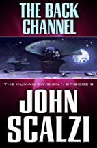 The Human Division #6: The Back Channel by…