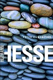 Peter Camenzind: A Novel de Hermann Hesse