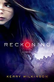 Reckoning: A Novel (The Silver Blackthorn…