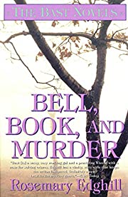 Bell, Book, and Murder: The Bast Mysteries…