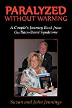 Paralyzed Without Warning: A Couple's…