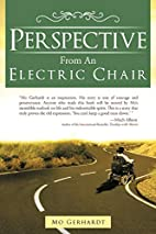 Perspective From An Electric Chair by Mo…