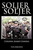Soljer Soljer: Third Gorkha Rifles by Col.…