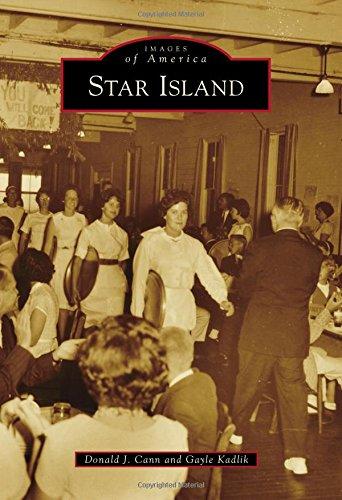 Star Island (Images of America), Cann, Donald J.; Kadlik, Gayle
