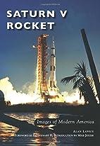 Saturn V Rocket (Images of Modern America)…
