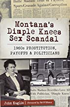 Montana's Dimple Knees Sex Scandal:…