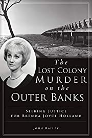 The Lost Colony Murder on the Outer Banks:…