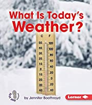 What Is Today's Weather? (First Step…