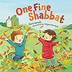 One Fine Shabbat by Chris Barash