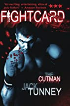 Fight Card: The Cutman by Jack Tunney